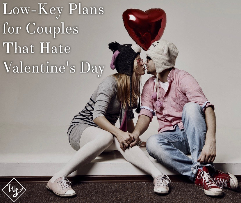 plans for couples that hate valentine's day